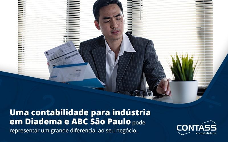 Uma Contabilidade Para Industria Em Diadema Abc Sao Paulo Pode Representar Grande Diferencial Ao Seu Negocio Post - Escritório de Contabilidade em Diadema - SP