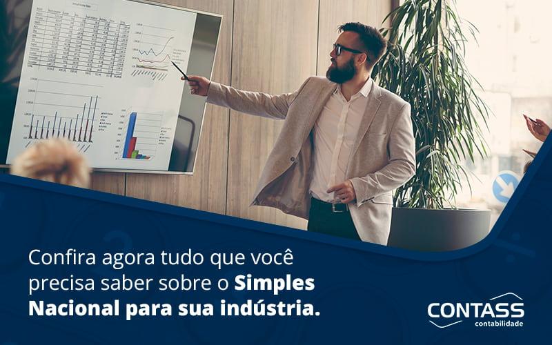 Confira Agora Tudo Que Voce Precisa Saber Sobre O Simples Nacional Para Sua Industria Blog - Escritório de Contabilidade em Diadema - SP